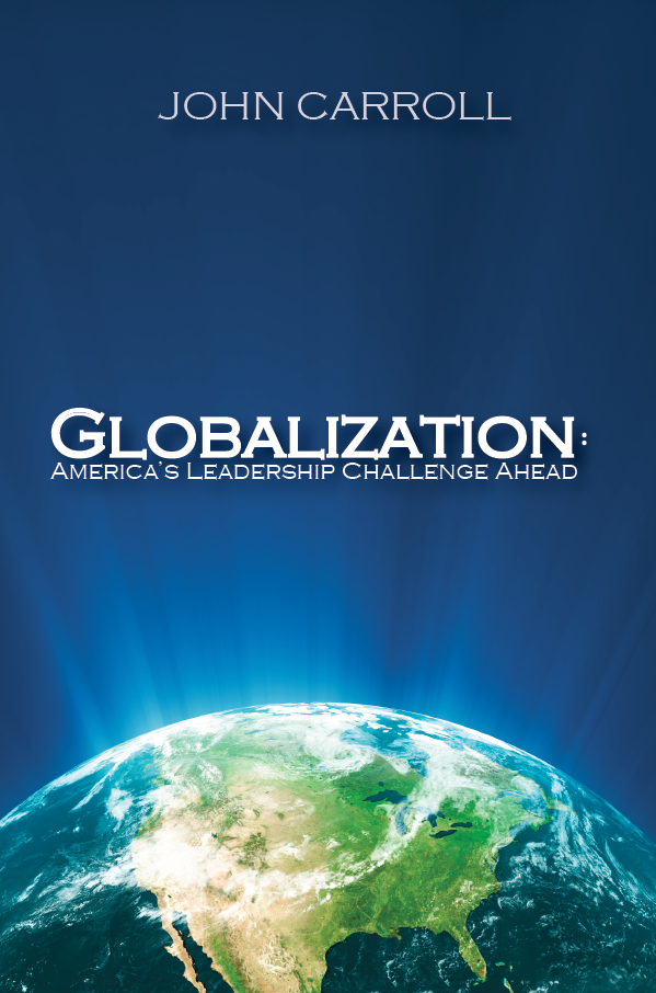 Globalization: America's Leadership Challenge Ahead
