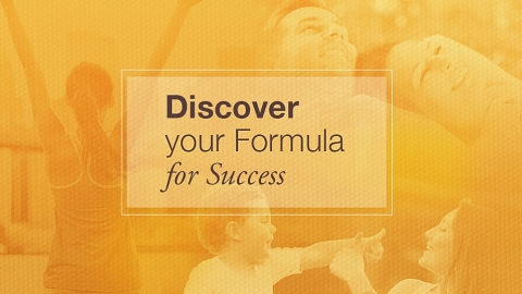 Discover YOUR Formula for Success
